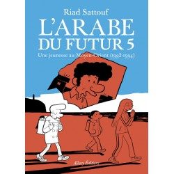 L'Arabe du futur Tome 5