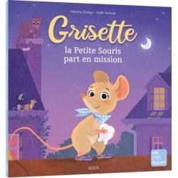 Grisette, la petite souris...
