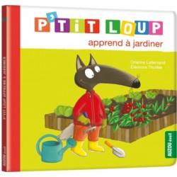 P'tit Loup apprend à jardinier