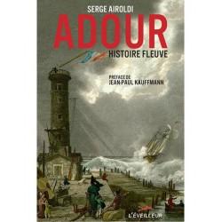 Adour, histoire fleuve